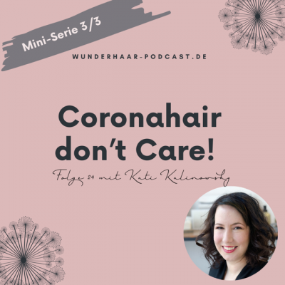 Coronahair don't care!